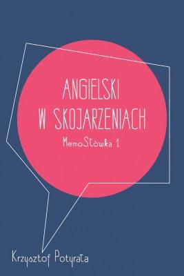 okładka Angielski w skojarzeniach. MemoSłówka 1, Ebook | Krzysztof Potyrała