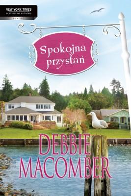 okładka Spokojna przystań, Ebook | Debbie Macomber