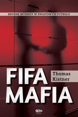 okładka FIFA mafia, Ebook | Thomas  Kistner
