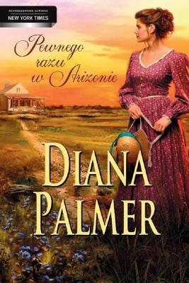 okładka Pewnego razu w Arizonie, Ebook   Diana Palmer