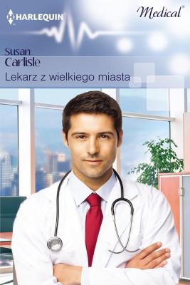 okładka Lekarz z wielkiego miasta, Ebook | Susan Carlisle