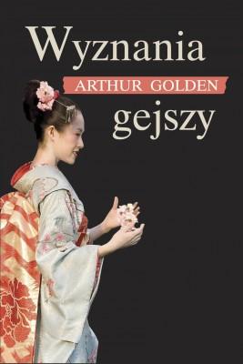 okładka Wyznania gejszy, Ebook | Arthur Golden