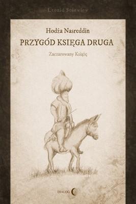okładka Hodża Nasreddin - przygód księga druga. Zaczarowany książę, Ebook   Leonid  Sołowiow