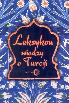 okładka Leksykon wiedzy o Turcji, Ebook | Opracowanie zbiorowe