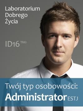 okładka Twój typ osobowości: Administrator (ESTJ), Ebook | Laboratorium Dobrego Życia (LDŻ)