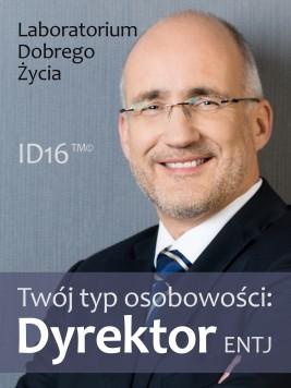 okładka Twój typ osobowości: Dyrektor (ENTJ), Ebook | Laboratorium Dobrego Życia (LDŻ)