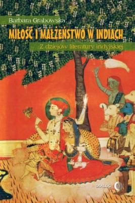 okładka Miłość i małżeństwo w Indiach, Ebook | Barbara  Grabowska