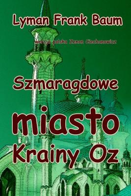 okładka Szmaragdowe miasto Krainy Oz, Ebook | Lyman Frank Baum