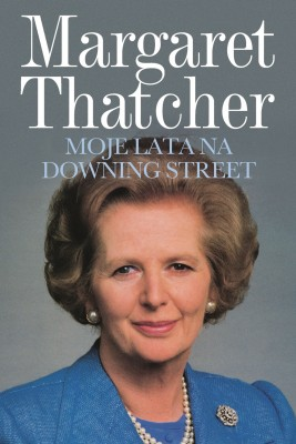 okładka Moje lata na Downing Street, Ebook | Margaret Thatcher