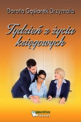 okładka Tydzień z życia księgowych, Ebook | Dorota Gąsiorek Drzymała