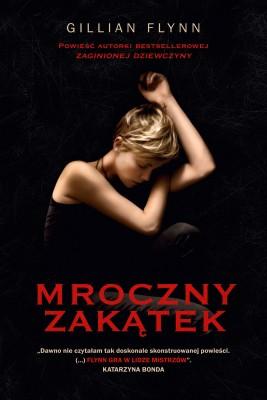 okładka Mroczny zakątek, Ebook | Gillian Flynn