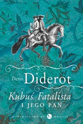 okładka Kubuś Fatalista i jego pan, Ebook | Denis Diderot
