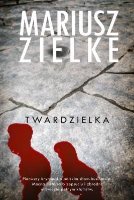 okładka Twardzielka, Ebook   Mariusz Zielke