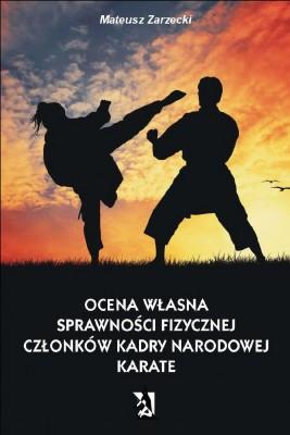 okładka Ocena własna sprawności fizycznej członków kadry narodowej karate, Ebook | Mateusz Zarzecki