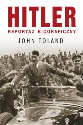 okładka HITLER. Reportaż biograficzny, Ebook   John Toland