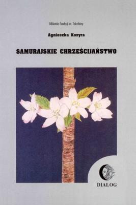 okładka Samurajskie chrześciajństwo, Ebook | Agnieszka  Kozyra