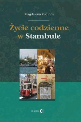 okładka Życie codzienne w Stambule, Ebook | Magdalena  Yildirim