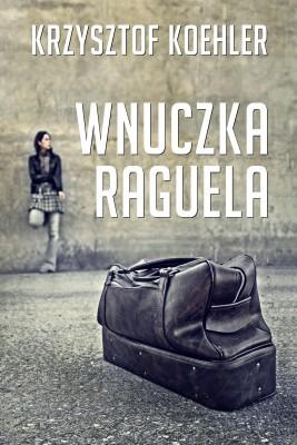 okładka Wnuczka Raguela, Ebook | Krzysztof Koehler