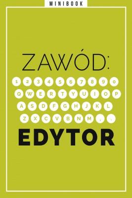 okładka Zawód: Edytor. Minibook, Ebook | autor zbiorowy