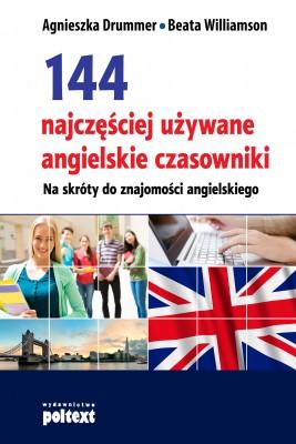 okładka 144 najczęściej używane angielskie czasowniki, Ebook | Agnieszka Drummer, Beata Williamson