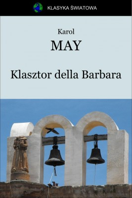 okładka Klasztor della Barbara, Ebook | Karol May