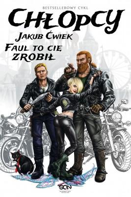 okładka Chłopcy. Faul to cię zrobił (zaginione opowiadanie), Ebook | Jakub Ćwiek