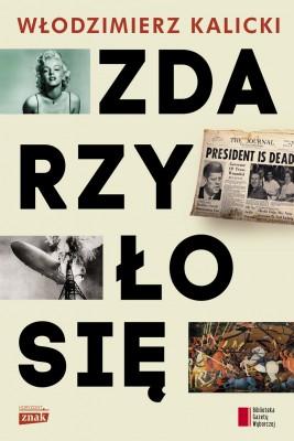 okładka Zdarzyło się, Ebook | Włodzimierz Kalicki
