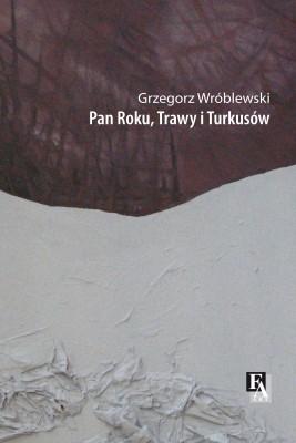 okładka Pan Roku, Trawy i Turkusów, Ebook | Grzegorz Wróblewski