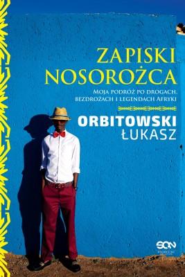 okładka Zapiski Nosorożca, Ebook | Łukasz Orbitowski
