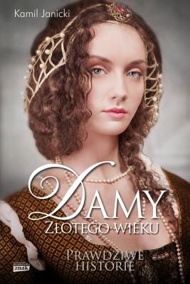 okładka Damy złotego wieku, Ebook | Kamil Janicki