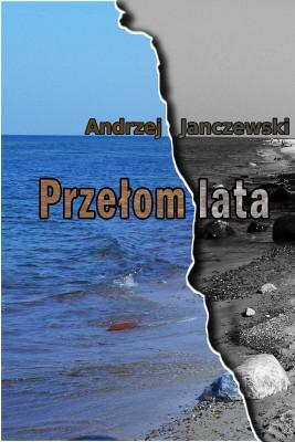 okładka Przełom lata, Ebook | Janczewski Andrzej
