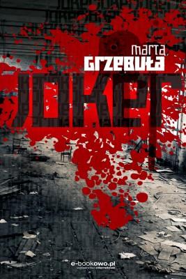 okładka Joker, Ebook   Marta Grzebuła