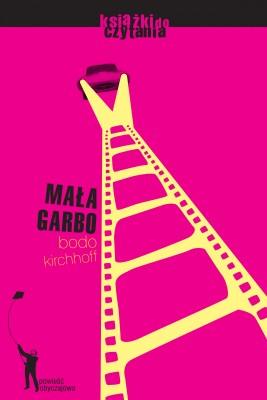 okładka Mała Garbo, Ebook | Bodo Kirchhoff
