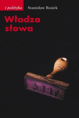 okładka Władza słowa, Ebook   Stanisław Rosiek