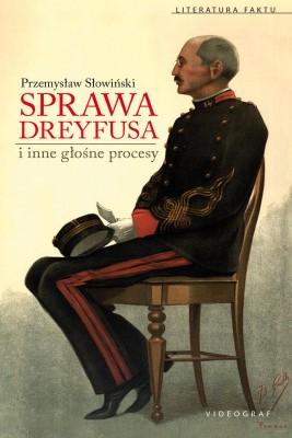 okładka Sprawa Dreyfusa i inne głośne procesy, Ebook | Przemysław Słowiński