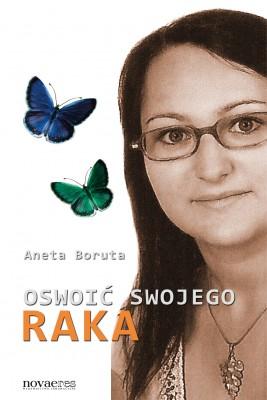 okładka Oswoić swojego raka, Ebook | Aneta  Boruta