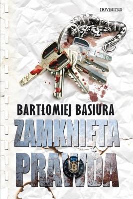 okładka Zamknięta prawda, Ebook   Bartłomiej Basiura