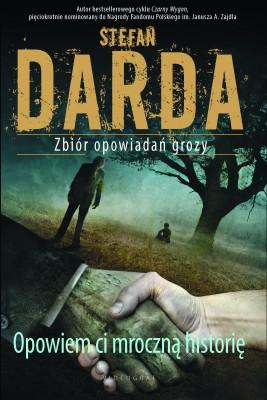 okładka Opowiem ci mroczną historię, Ebook   Stefan Darda