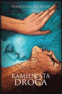 okładka Kamienista droga, Ebook | Franciszek  Szczęsny