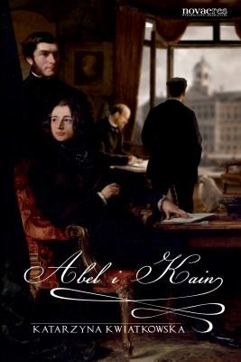okładka Abel i Kain, Ebook | Katarzyna Kwiatkowska