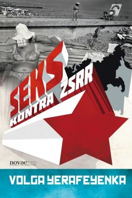 okładka Seks kontra ZSRR, Ebook | Volga Yerafeyenka