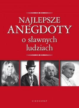 okładka Najlepsze anegdoty o sławnych ludziach, Ebook | Przemysław Słowiński