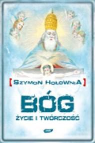okładka Bóg. Życie i twórczość. Ebook | EPUB,MOBI | Szymon Hołownia