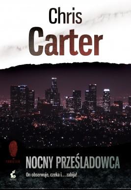 okładka Nocny prześladowca, Ebook   Chris Carter