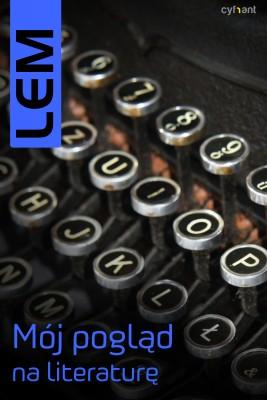 okładka Mój pogląd na literaturę, Ebook | Stanisław Lem