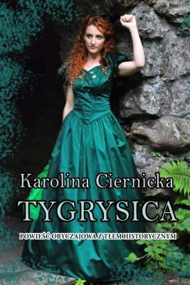 okładka Tygrysica, Ebook | Karolina Ciernicka