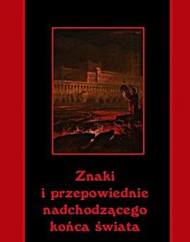 okładka Znaki i przepowiednie nadchodzącego końca świata, Ebook | Andrzej  Sarwa