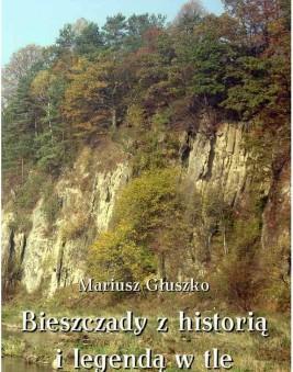 okładka Bieszczady z historią i legendą w tle, Ebook | Mariusz  Głuszko
