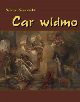 okładka Car widmo, Ebook | Wiktor Gomulicki