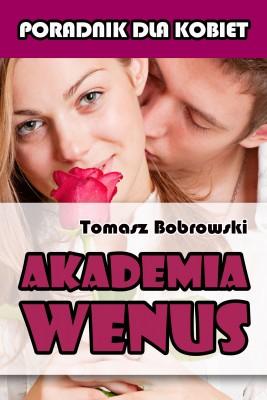 okładka Akademia Wenus, Ebook | Tomasz Bobrowski